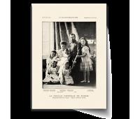 Постер-фотография А4 - Русская императорская семья (LA FAMILLE  IMPERIALE  DE  RUSSIE)